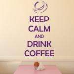 Naklejka z tekstem Keep calm and drink coffee M19