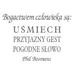 Naklejka welurowa na ścianę sentencja Phil Bosmans W18