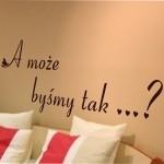 Naklejka welurowa na ścianę napis A może ? W17